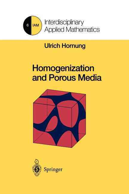 Homogenization and Porous Media By Hornung, Ulrich (EDT)