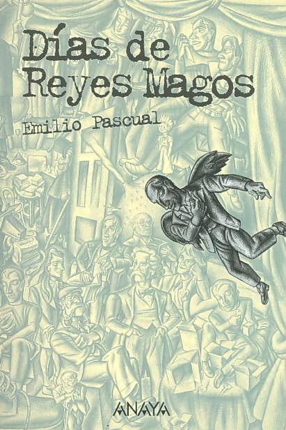 Dias De Reyes Magos/ The Three Kings Day By Pascual, Emilio